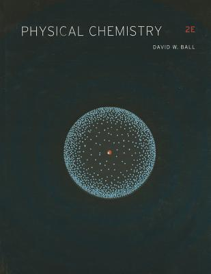 Physical Chemistry By Ball, David W.